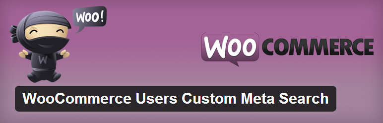 WooCommerce Users Custom Meta Search